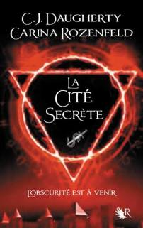 le-feu-secret-tome-2-la-cite-secrete-797331