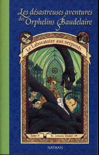 les-desastreuses-aventures-des-orphelins-baudelaire-tome-2-le-laboratoire-aux-serpents-4073083