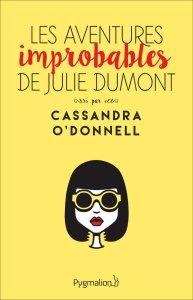les-aventures-improbables-de-julie-dumont-741075
