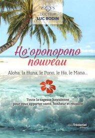 ho-oponopono-nouveau-aloha-la-huna-le-pono-le-ha-le-mana-885829