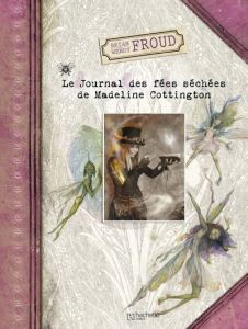 le-journal-des-fees-sechees-de-madeline-cottington
