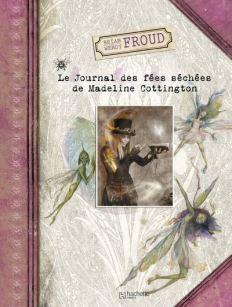 le-journal-des-fees-sechees-de-madeline-cottington