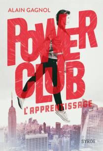 power-club-tome-1-l-apprentissage-1008167