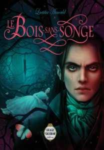 le-bois-sans-songe-1120567