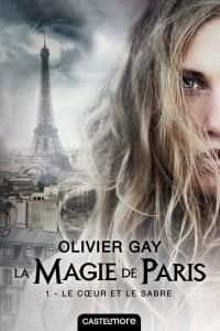 la-magie-de-paris-tome-1-le-coeur-et-le-sabre-971971
