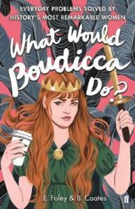 what-would-boudicca-do-1190051