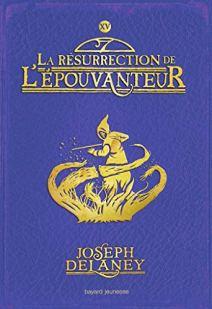 l-epouvanteur-tome-15-la-resurrection-de-l-epouvanteur-1113436