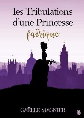 les-tribulations-d-une-princesse-faerique-1235186